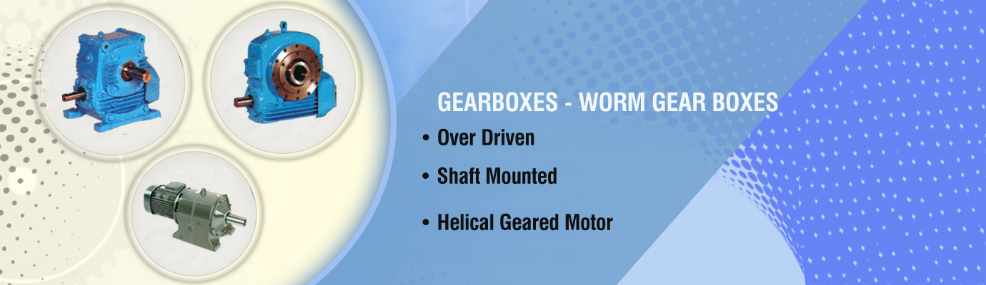 Authorised Dealers Of Worm Reducers Ratings & Selection, Helical Geared Motor, Gear Boxes, Worm Gear Boxes, Over Driven Gear Box